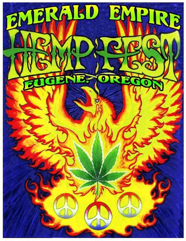 Don't miss Eugenes own Emerald Empire Hempfest!